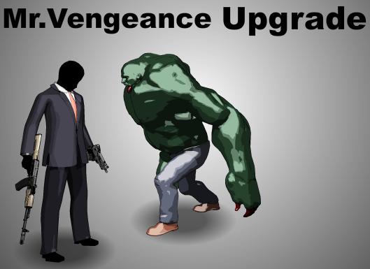 Mr Vengeance Upgrade